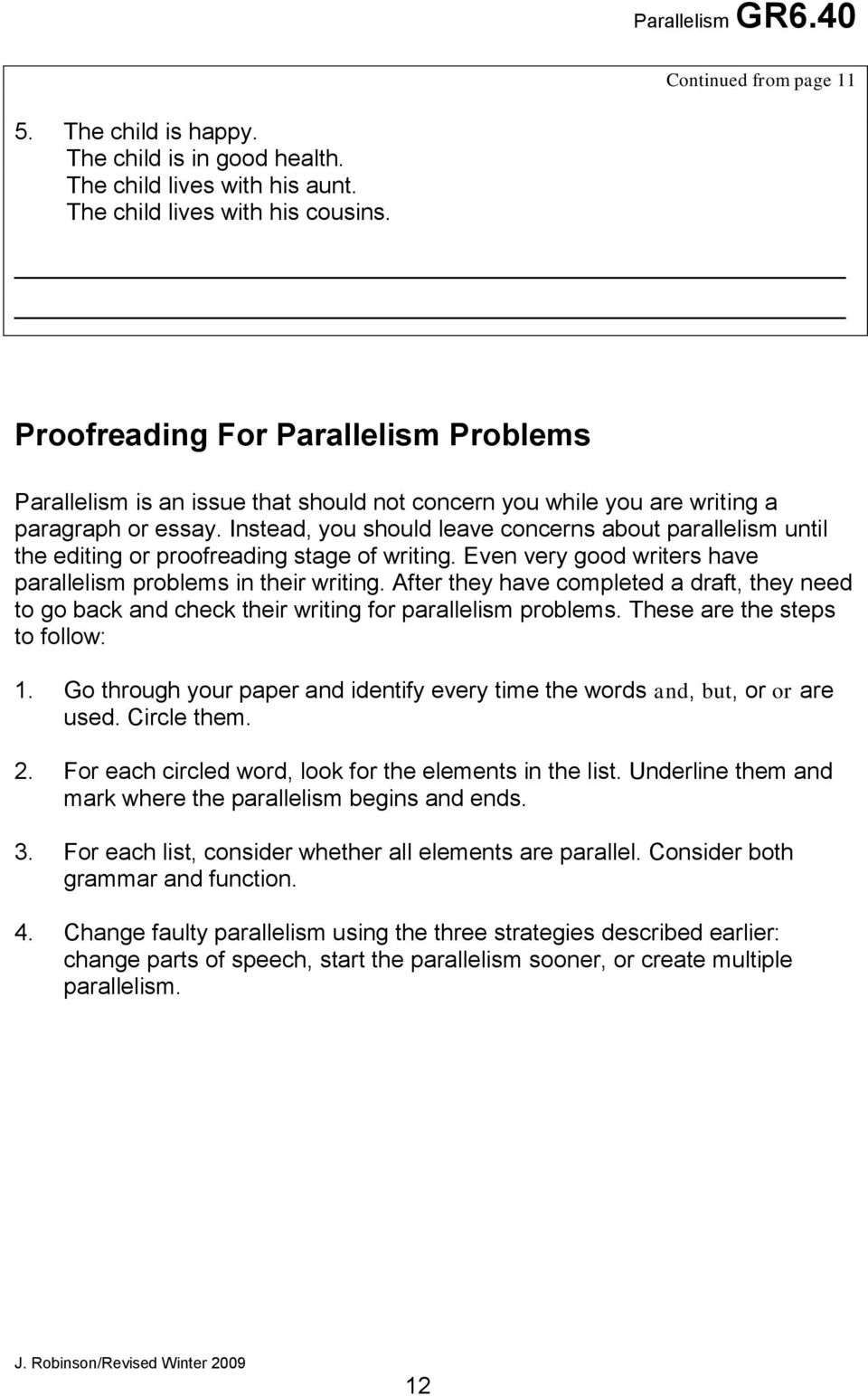 learning centre parallelism pdf instead you should leave concerns about parallelism until the editing or proofreading stage of writing