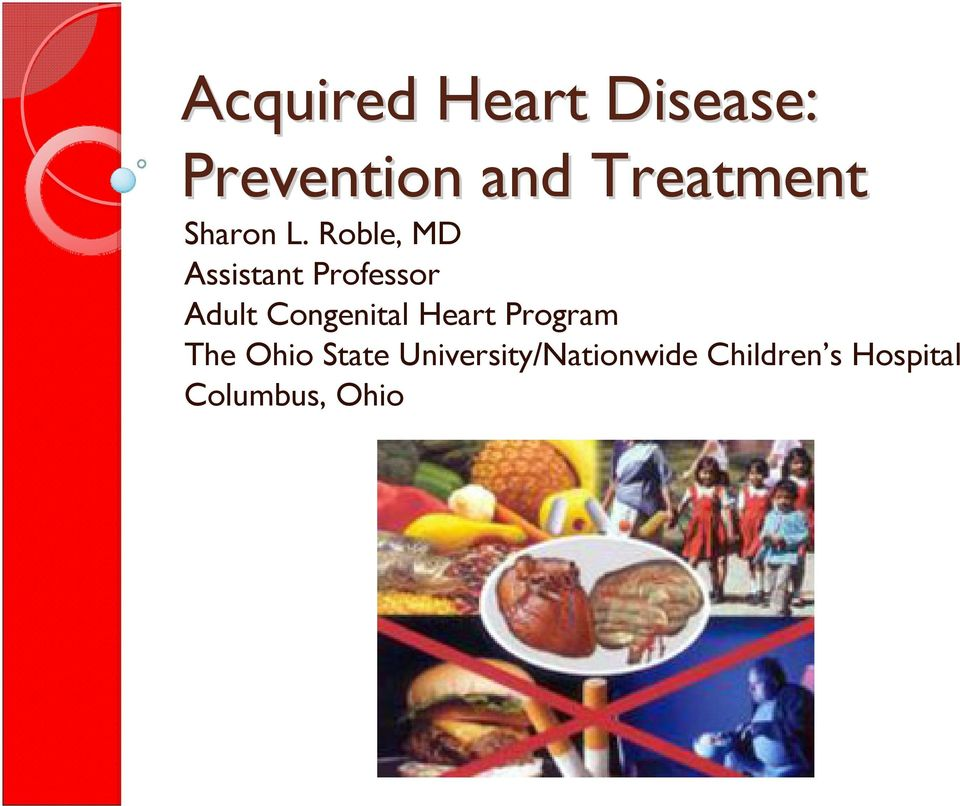 Roble, MD Assistant Professor Adult Congenital Heart