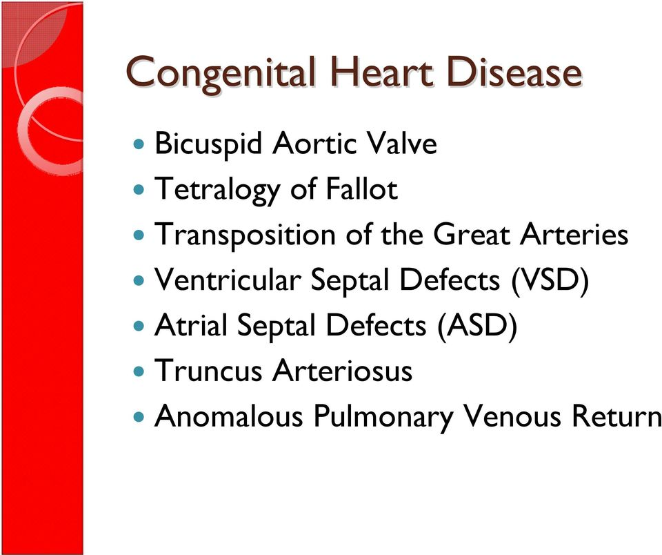 Arteries Ventricular Septal Defects (VSD) Atrial