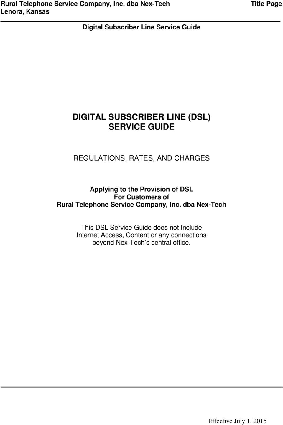 AND CHARGES Applying to the Provision of DSL For Customers of  dba Nex-Tech This DSL