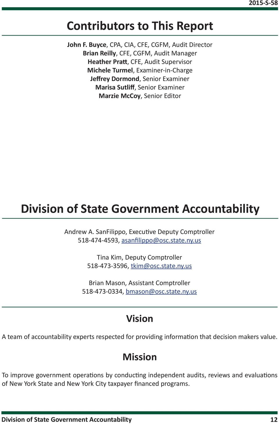 Sutliff, Senior Examiner Marzie McCoy, Senior Editor Division of State Government Accountability Andrew A. SanFilippo, Executive Deputy Comptroller 518-474-4593, asanfilippo@osc.state.ny.