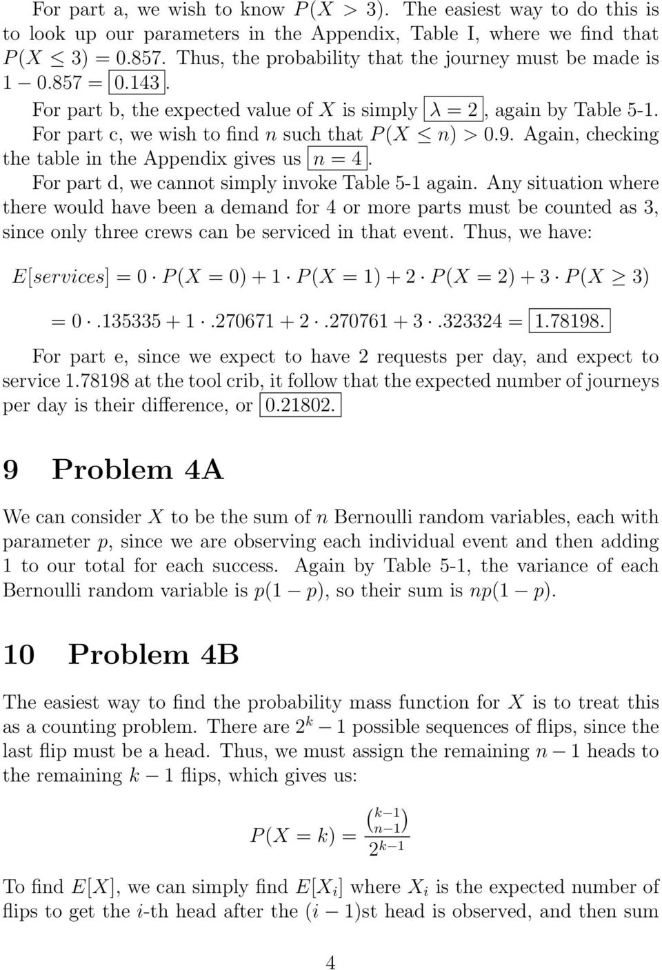 Again, checking the table in the Appendix gives us n = 4. For part d, we cannot simply invoke Table 5-1 again.