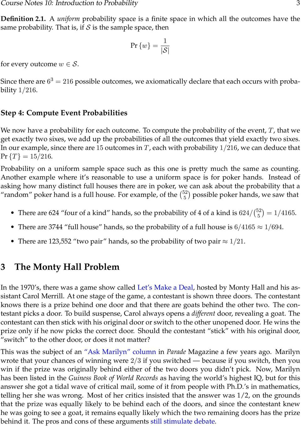 Step 4: Compute Event Probabilities We now have a probability for each outcome.