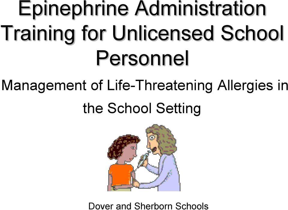 of Life-Threatening Allergies in the
