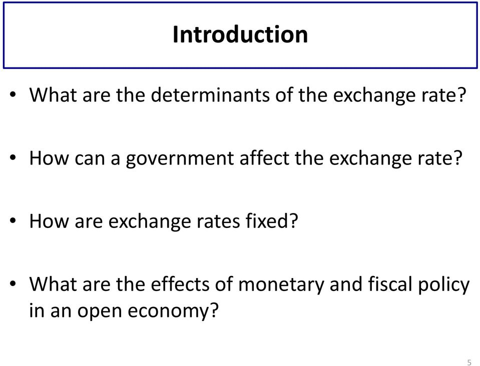 How can a government affect the  How are exchange