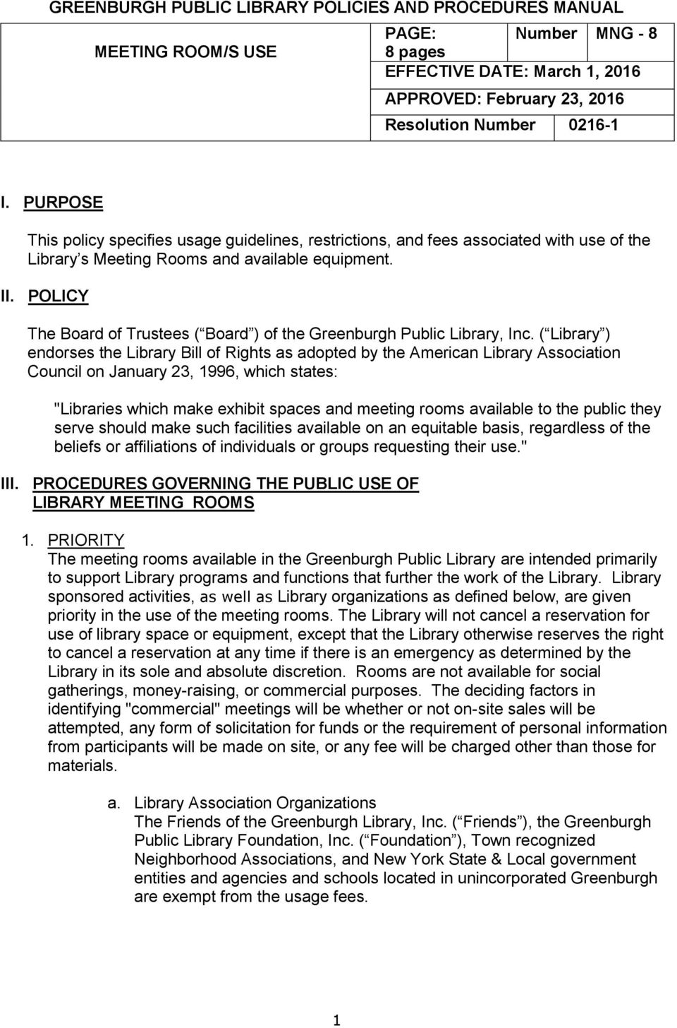 This policy specifies usage guidelines, restrictions, and