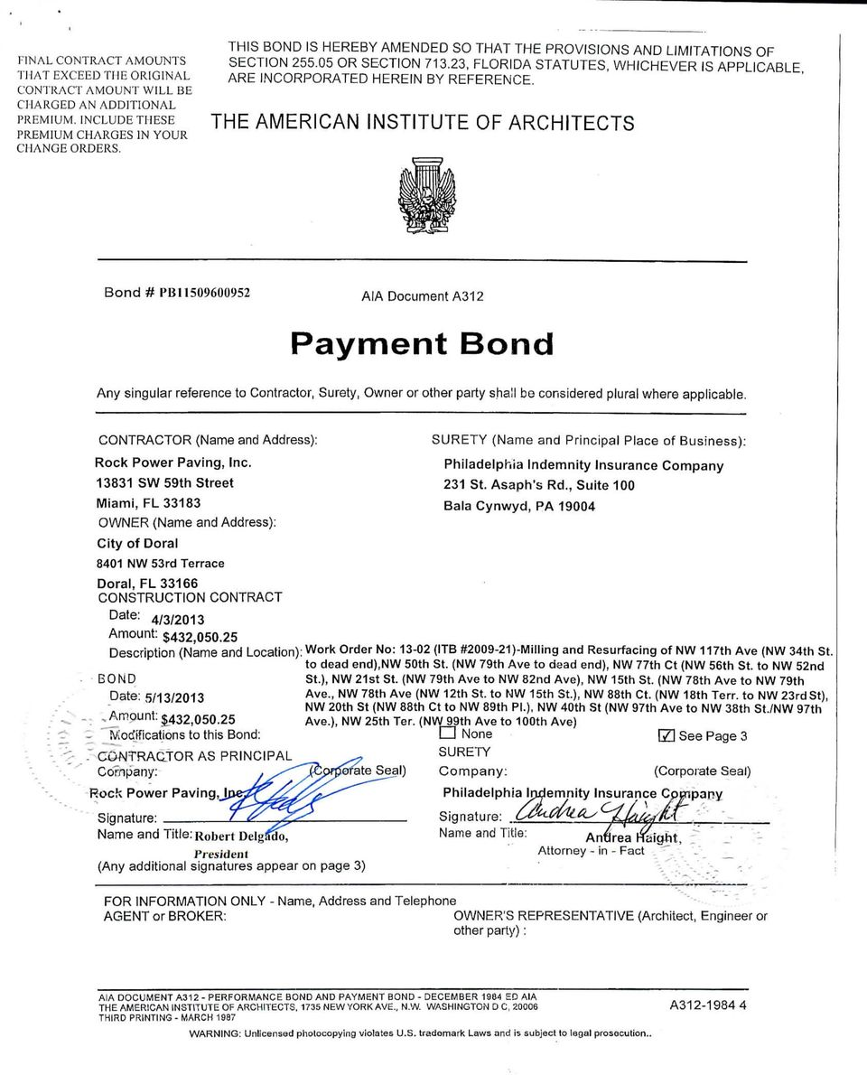 THE AMERICAN INSTITUTE OF ARCHITECTS Bond# PB11509600952 AiA Document A312 Payment Bond Any singular reference to Contractor, Surety, Owner or other party shall be considered plural where applicable.