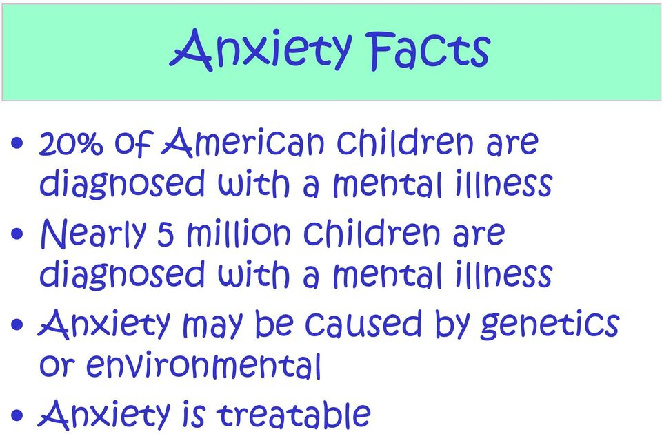 children are diagnosed with a mental illness