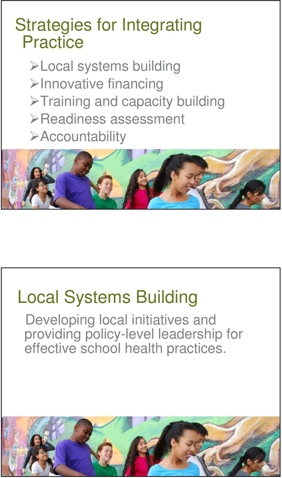 assessment Accountability Local Systems Building Developing local