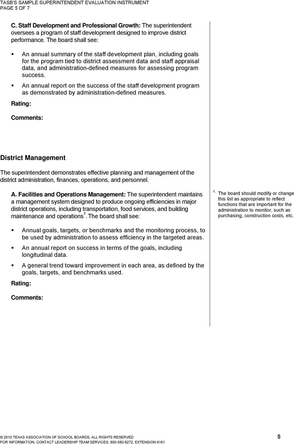 for assessing program success. An annual report on the success of the staff development program as demonstrated by administration-defined measures.