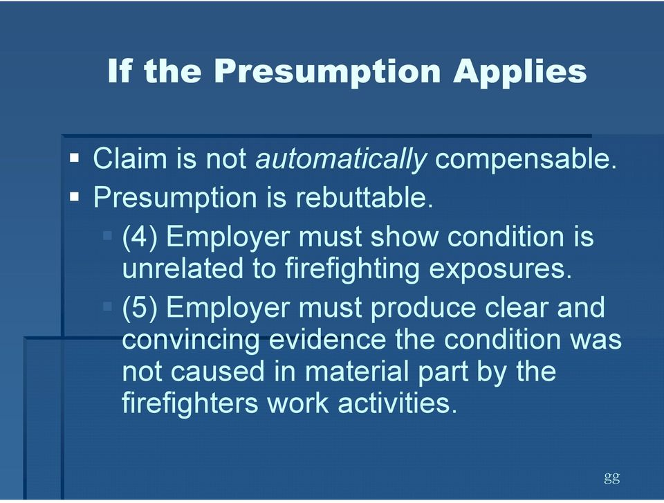(4) Employer must show condition is unrelated to firefighting exposures.