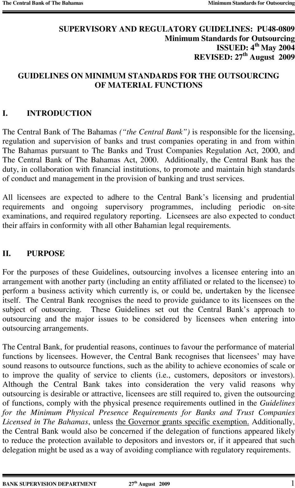 pursuant to The Banks and Trust Companies Regulation Act, 2000, and The Central Bank of The Bahamas Act, 2000.