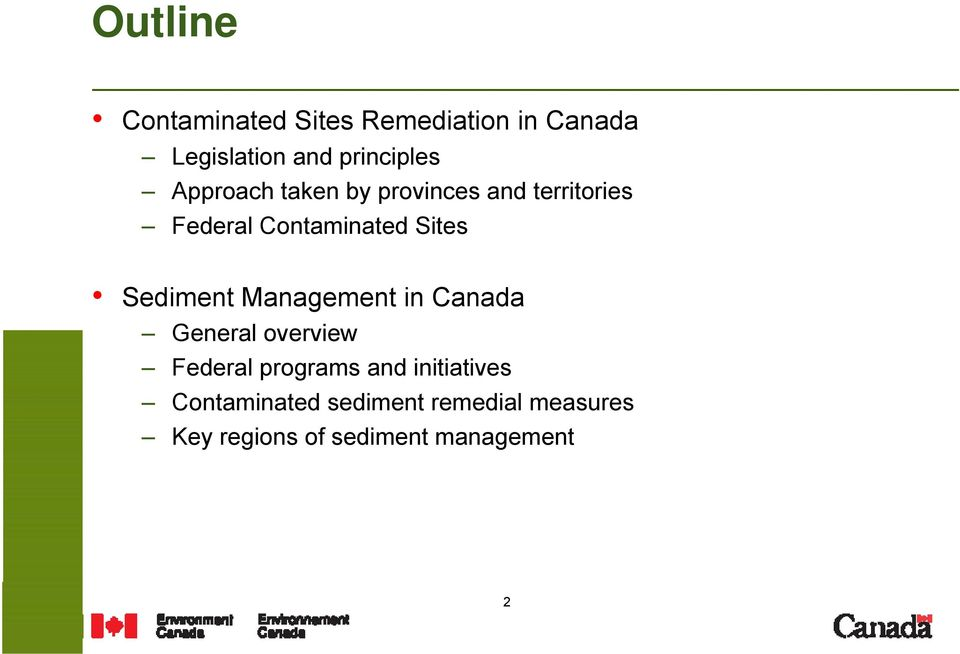 Sediment Management in Canada General overview Federal programs and