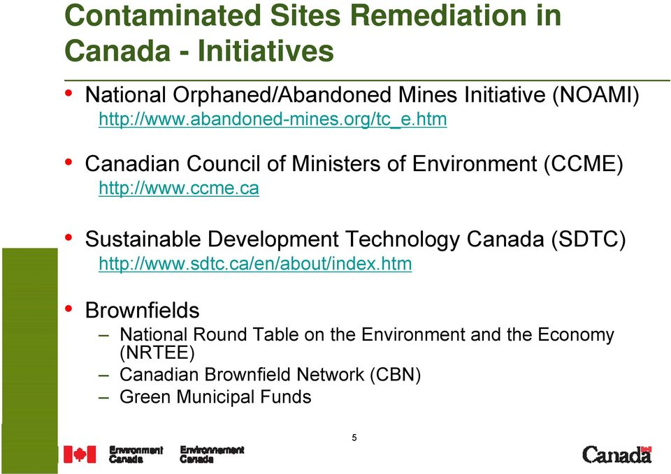 ca Sustainable Development Technology Canada (SDTC) http://www.sdtc.ca/en/about/index.