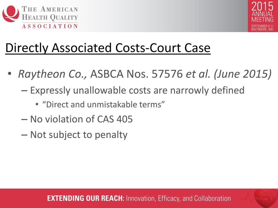 (June 2015) Expressly unallowable costs are narrowly