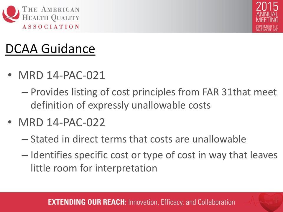 14-PAC-022 Stated in direct terms that costs are unallowable