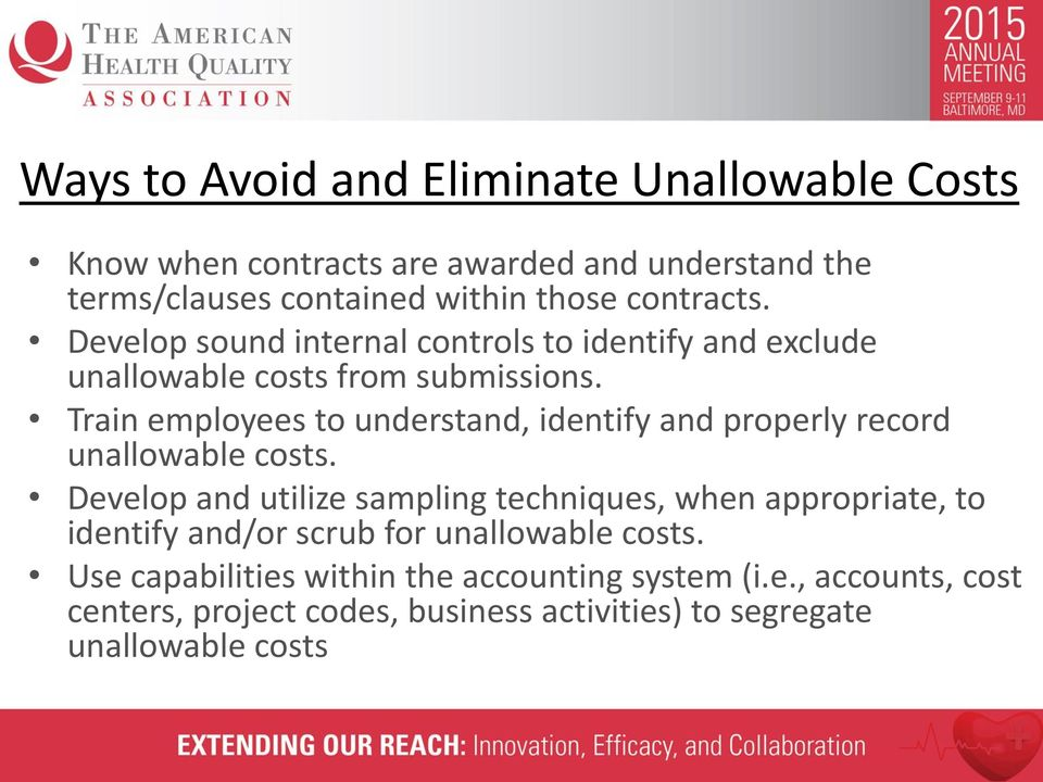 Train employees to understand, identify and properly record unallowable costs.