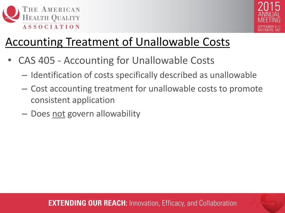 described as unallowable Cost accounting treatment for