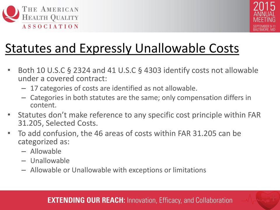 Statutes don t make reference to any specific cost principle within FAR 31.205, Selected Costs.