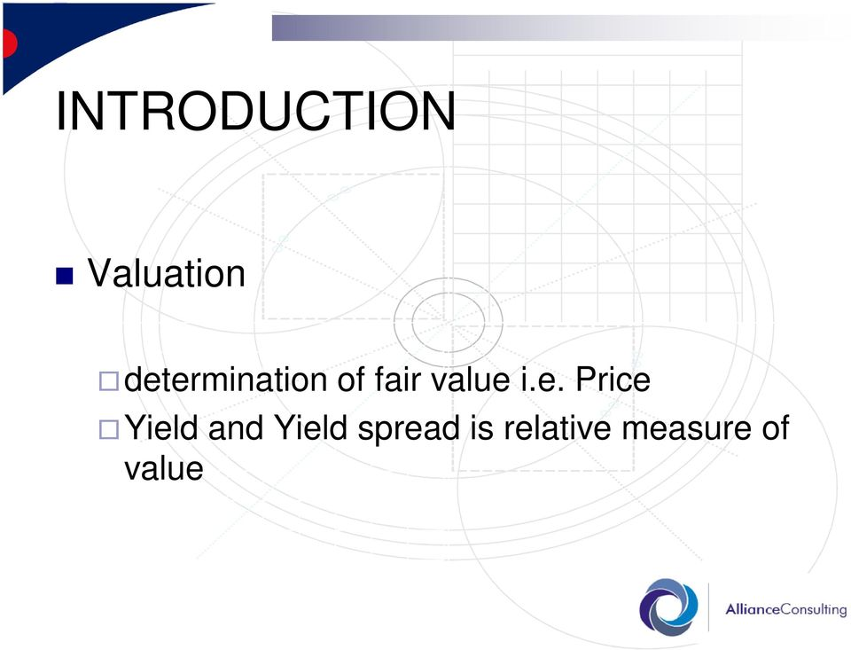 i.e. Price Yield and Yield