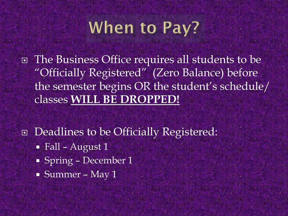 student s schedule/ classes WILL BE DROPPED!