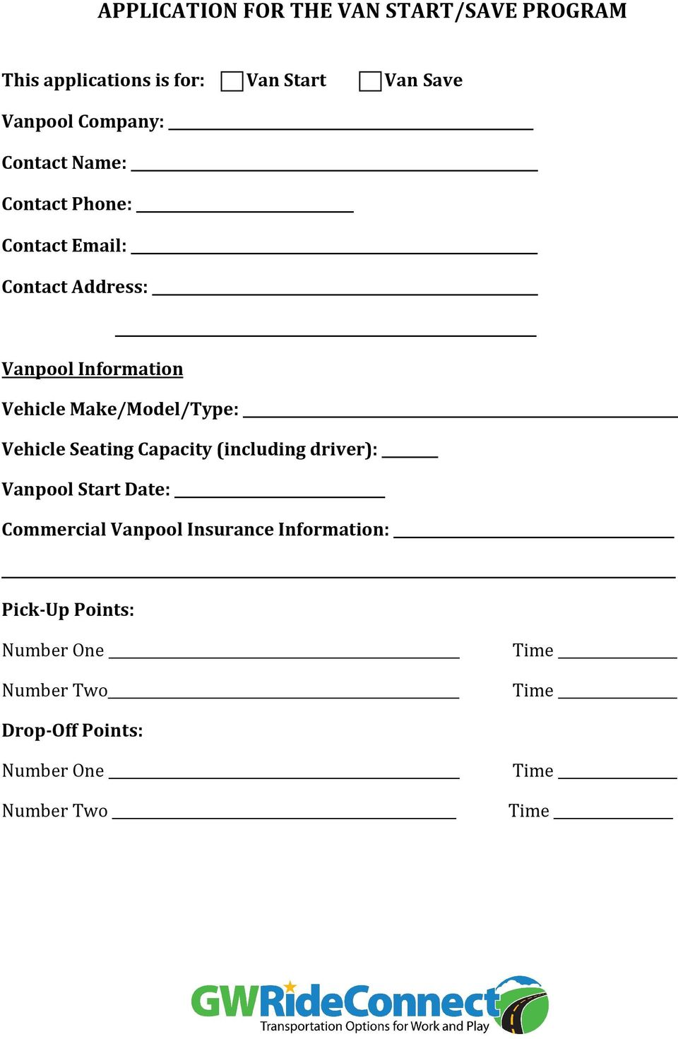 Make/Model/Type: Vehicle Seating Capacity (including driver): Vanpool Start Date: Commercial