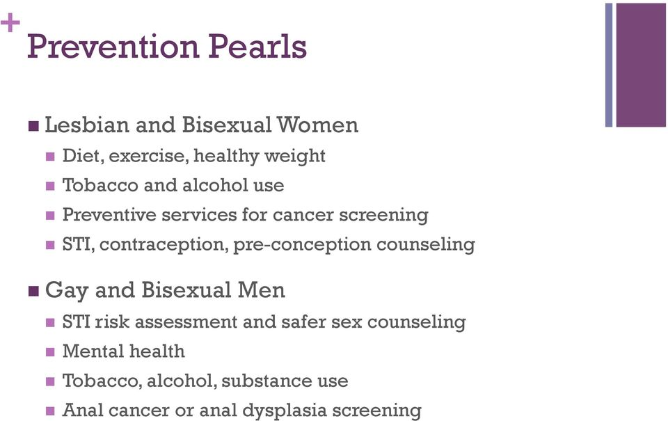 pre-conception counseling n Gay and Bisexual Men n STI risk assessment and safer sex