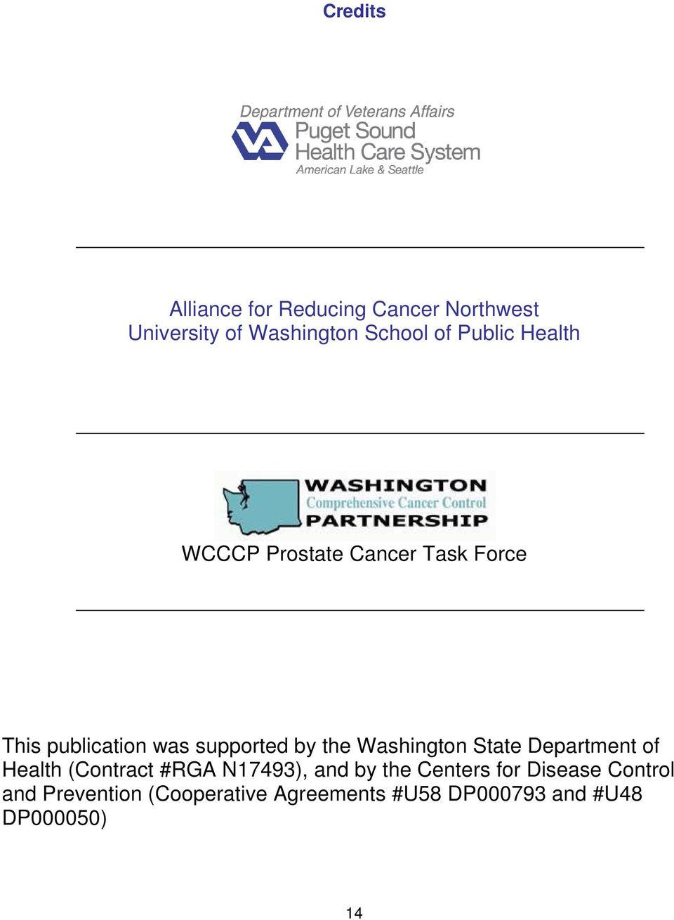 Washington State Department of Health (Contract #RGA N17493), and by the Centers for