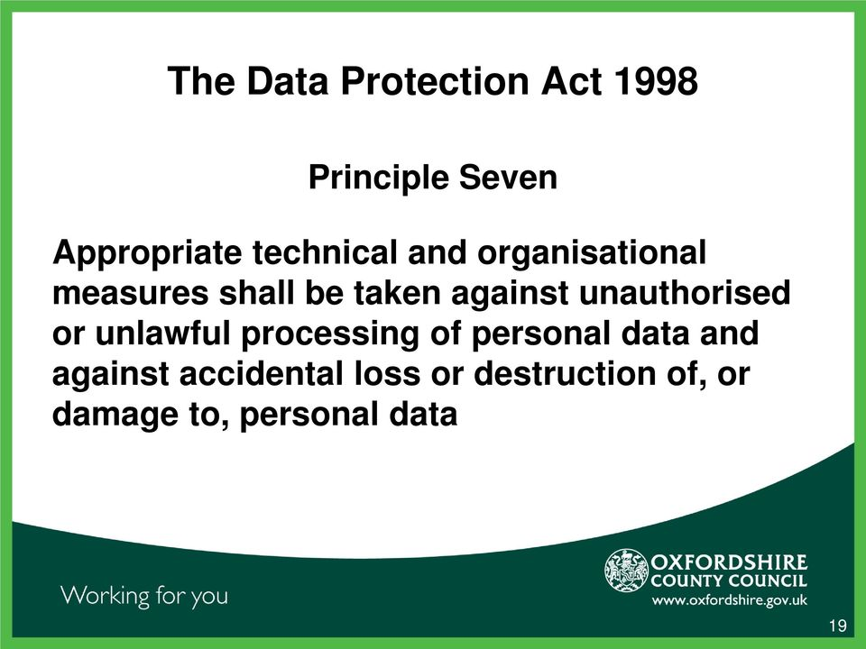 unauthorised or unlawful processing of personal data