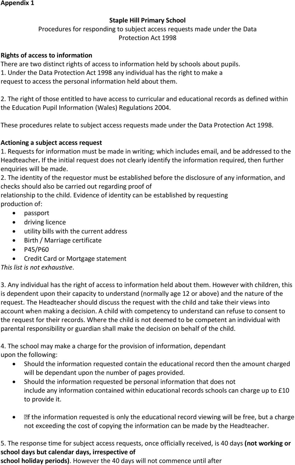The right of those entitled to have access to curricular and educational records as defined within the Education Pupil Information (Wales) Regulations 2004.