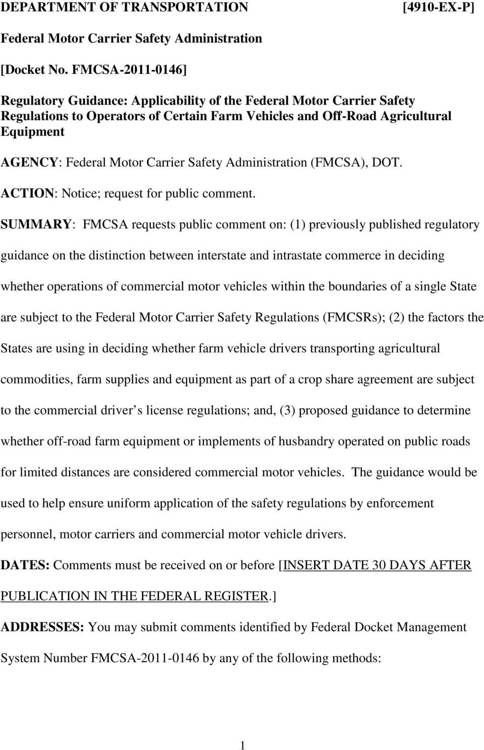 Carrier Safety Administration (FMCSA), DOT. ACTION: Notice; request for public comment.