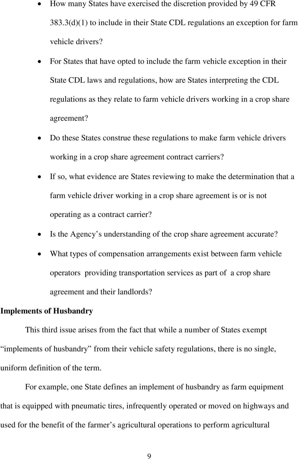 working in a crop share agreement? Do these States construe these regulations to make farm vehicle drivers working in a crop share agreement contract carriers?