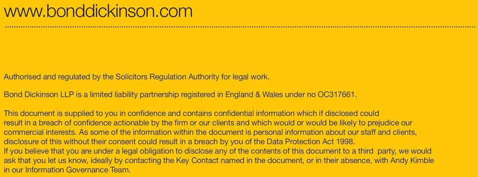 This document is supplied to you in confidence and contains confidential information which if disclosed could result in a breach of confidence actionable by the firm or our clients and which would or