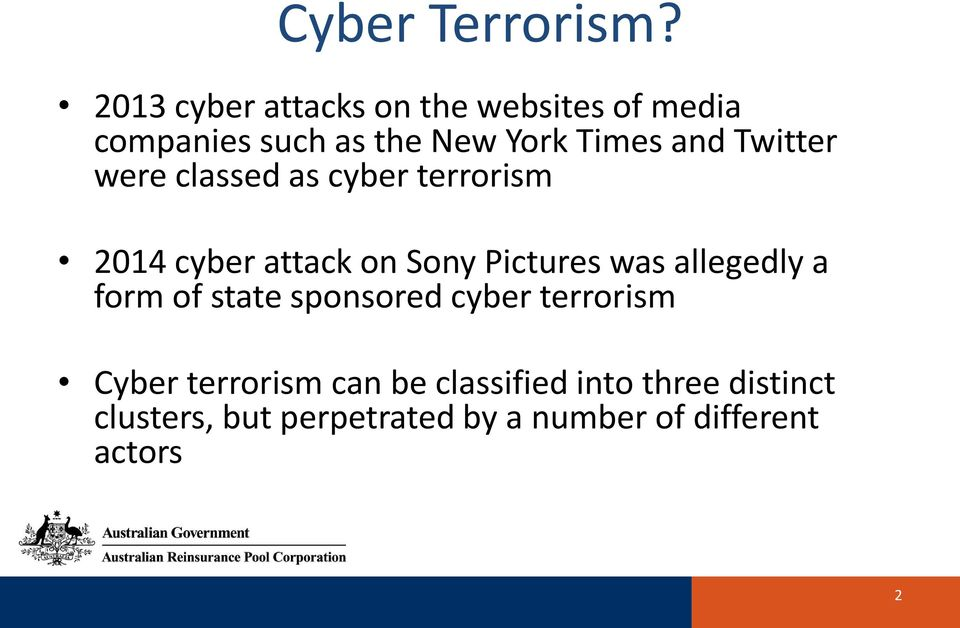 Twitter were classed as cyber terrorism 2014 cyber attack on Sony Pictures was