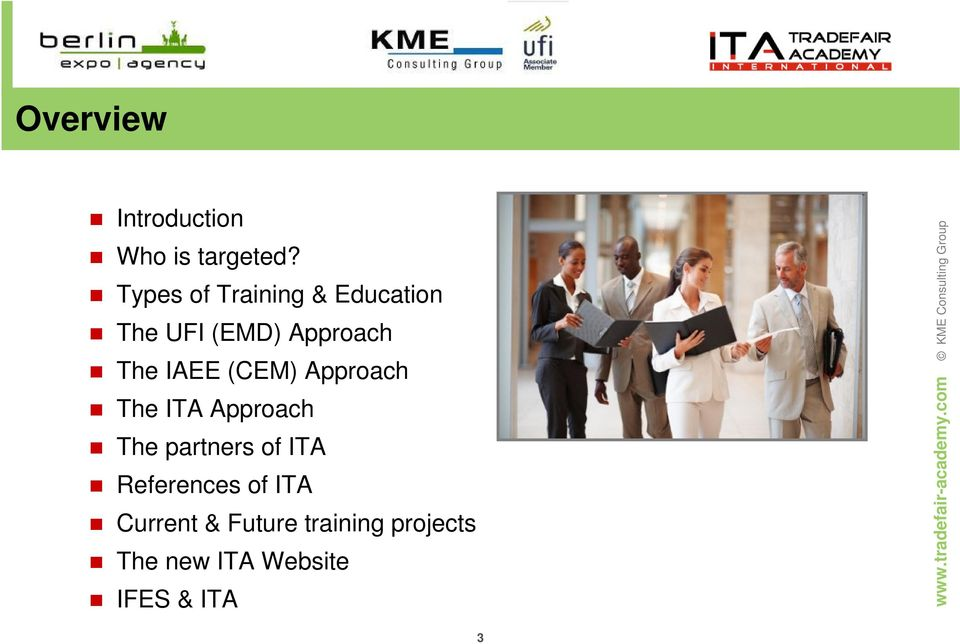 IAEE (CEM) Approach The ITA Approach The partners of ITA