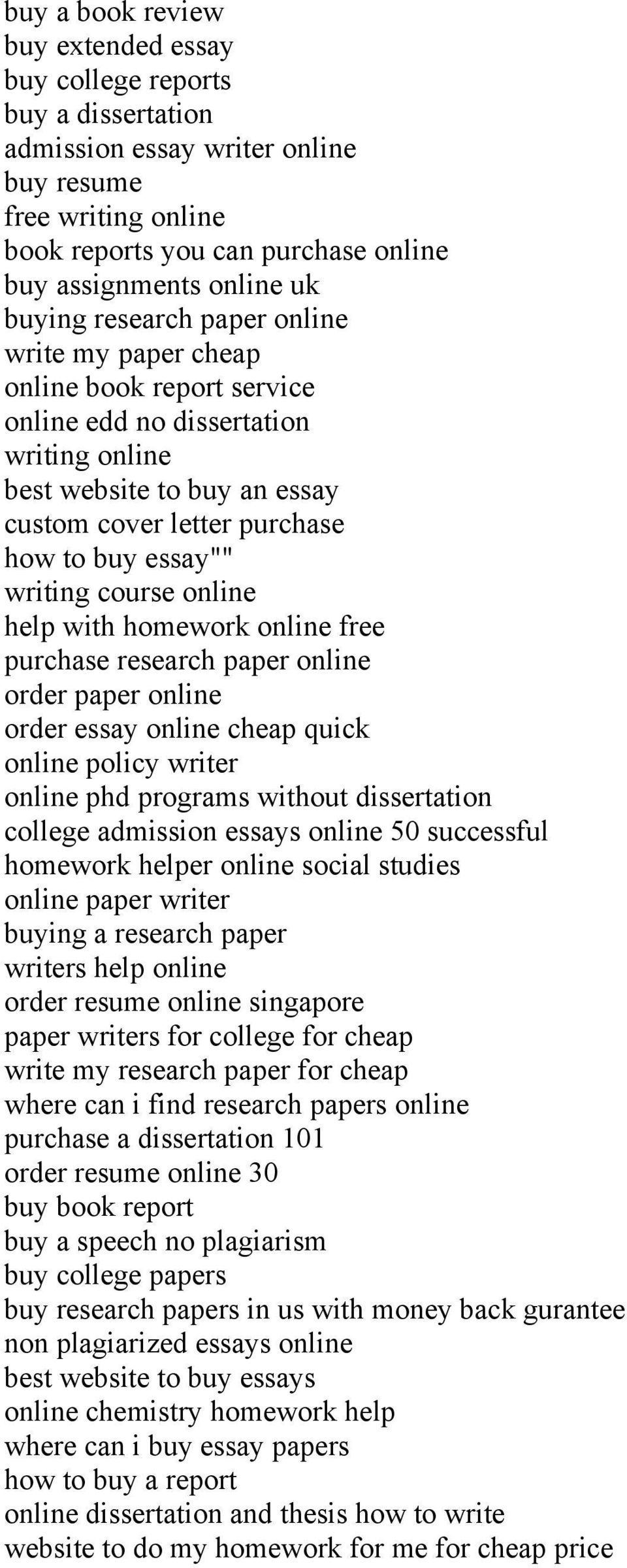 writing course online help with homework online free purchase research paper online order paper online order essay online cheap quick online policy writer online phd programs without dissertation
