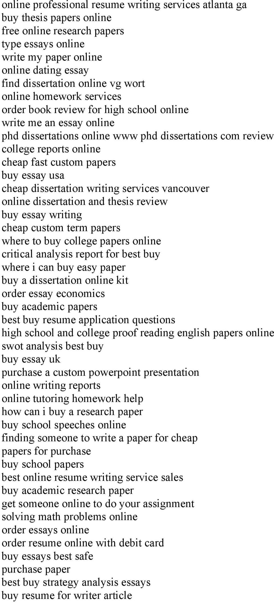 papers buy essay usa cheap dissertation writing services vancouver online dissertation and thesis review buy essay writing cheap custom term papers where to buy college papers online critical