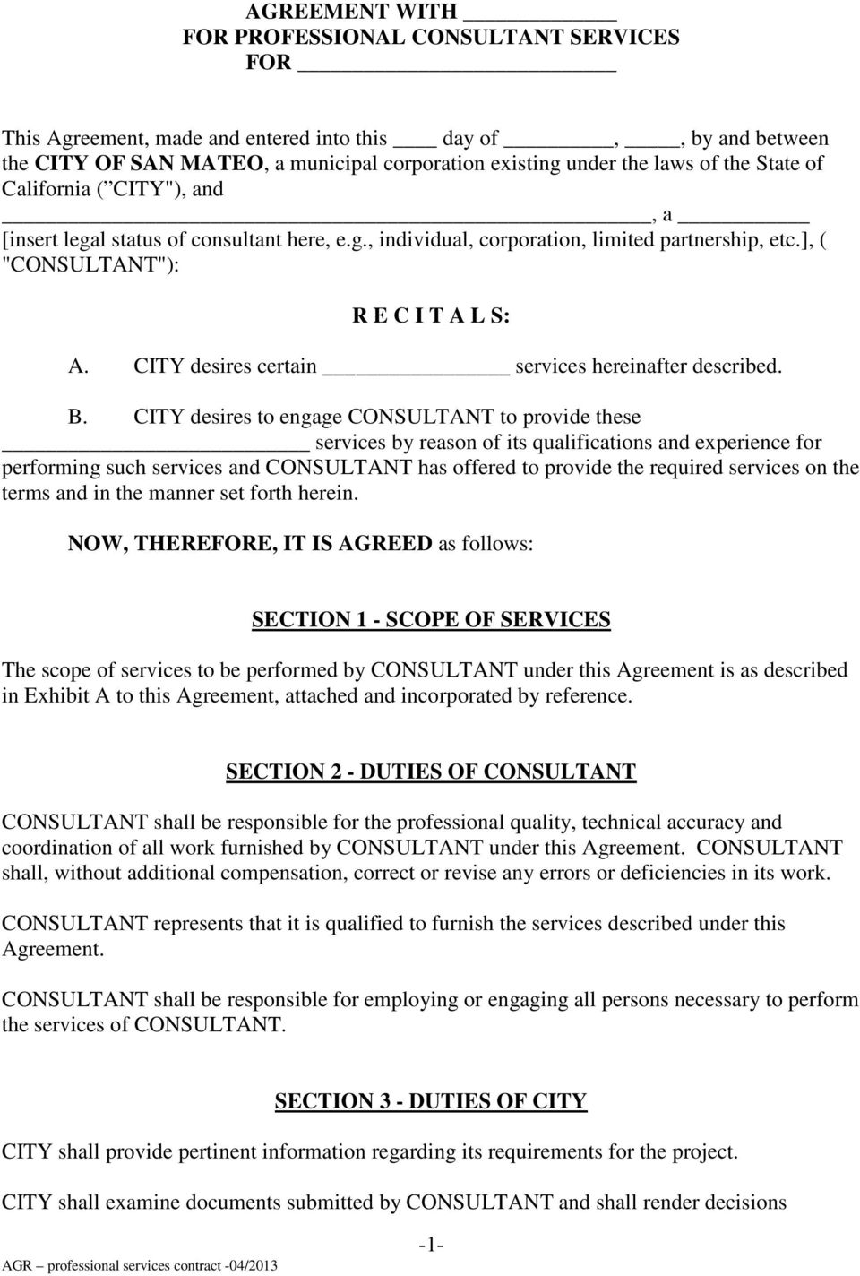 CITY desires certain services hereinafter described. B.
