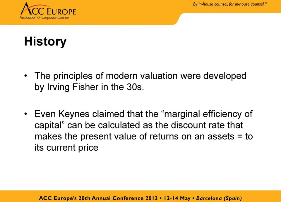 Even Keynes claimed that the marginal efficiency of capital can