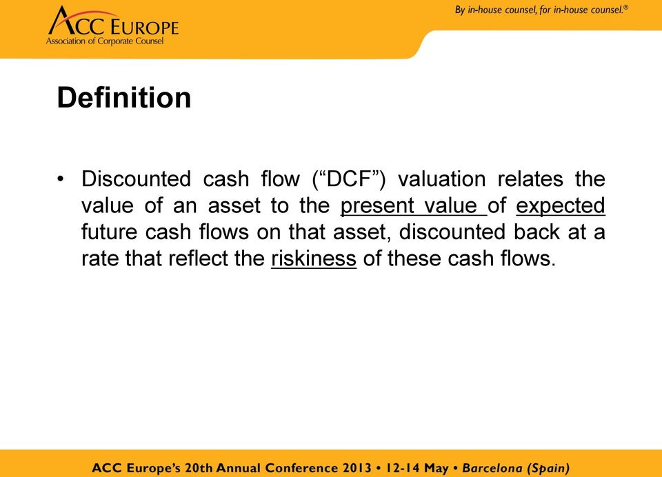 expected future cash flows on that asset, discounted