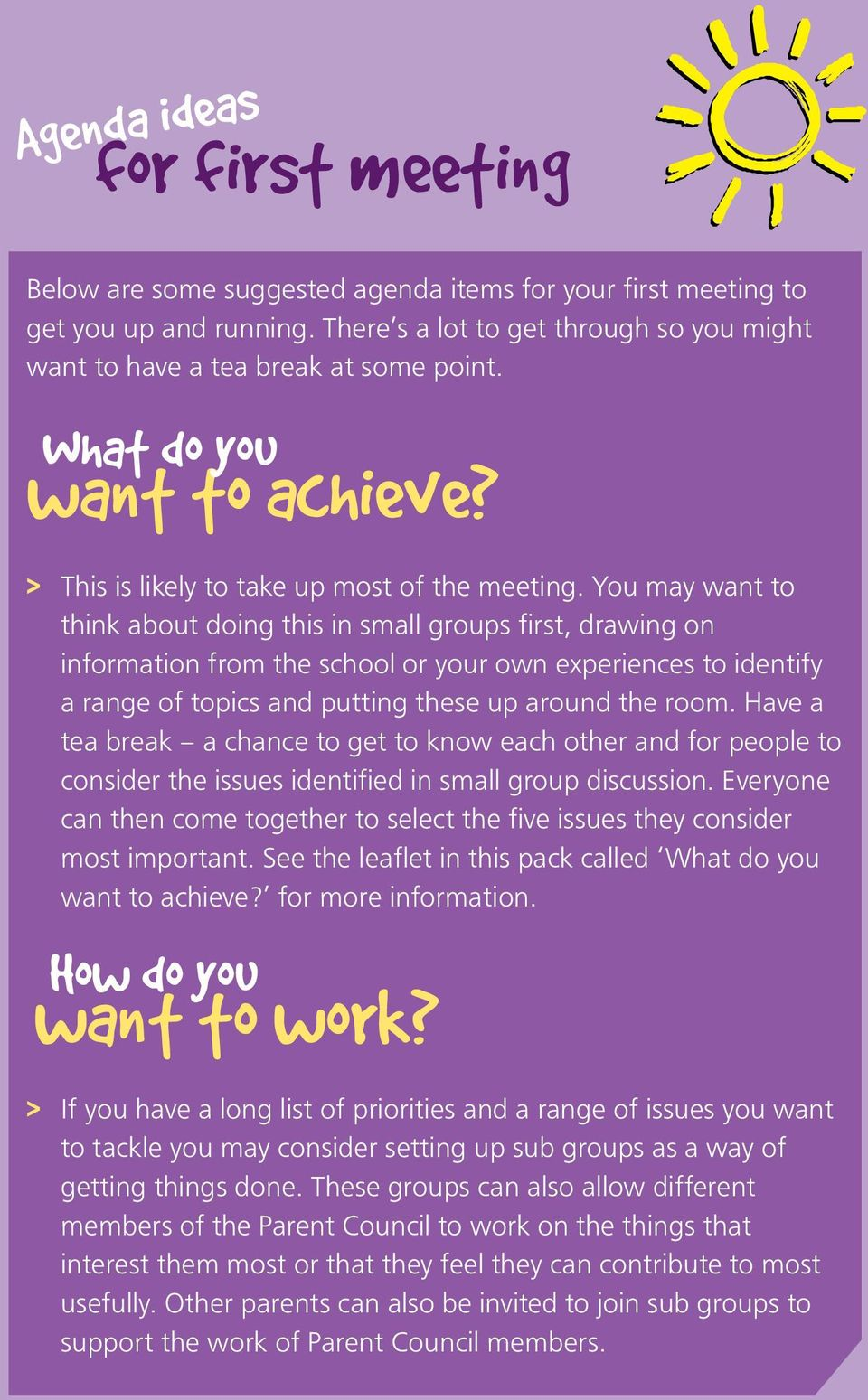 You may want to think about doing this in small groups first, drawing on information from the school or your own experiences to identify a range of topics and putting these up around the room.