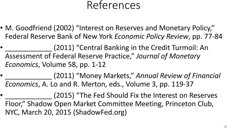 58, pp. 1-12 (2011) Money Markets, Annual Review of Financial Economics, A. Lo and R. Merton, eds., Volume 3, pp.
