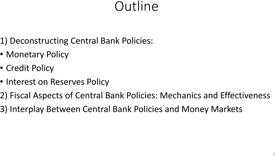 Aspects of Central Bank Policies: Mechanics and