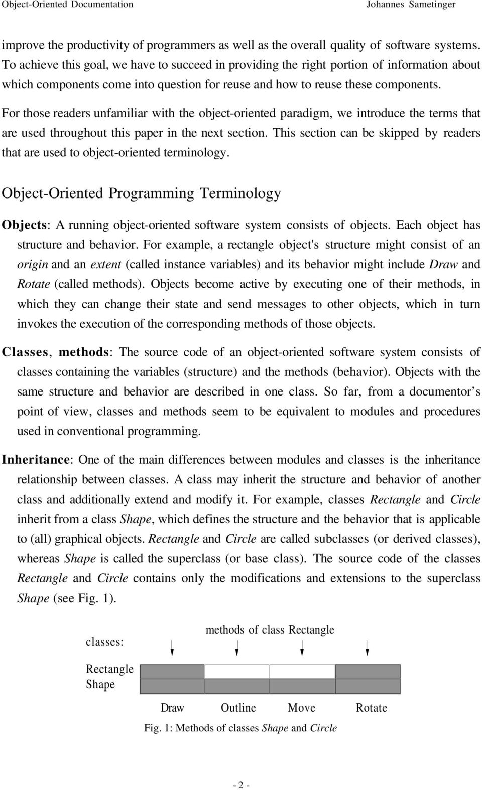 For those readers unfamiliar with the object-oriented paradigm, we introduce the terms that are used throughout this paper in the next section.
