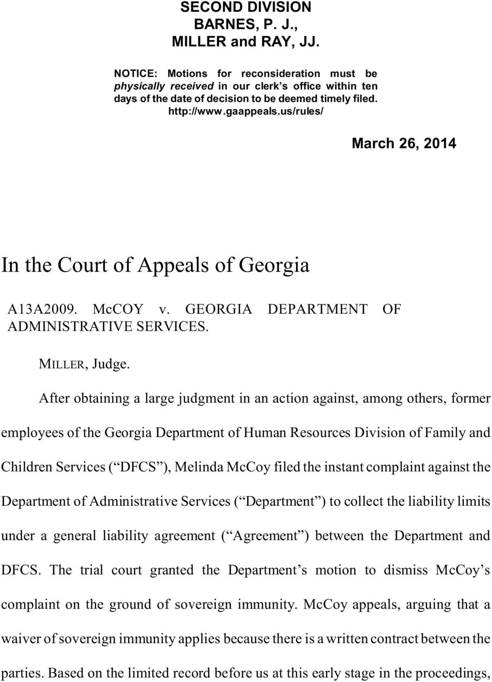 us/rules/ March 26, 2014 In the Court of Appeals of Georgia A13A2009. McCOY v. GEORGIA DEPARTMENT OF ADMINISTRATIVE SERVICES. MILLER, Judge.
