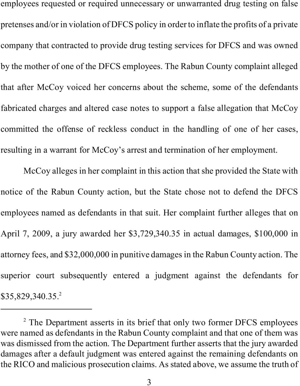 The Rabun County complaint alleged that after McCoy voiced her concerns about the scheme, some of the defendants fabricated charges and altered case notes to support a false allegation that McCoy