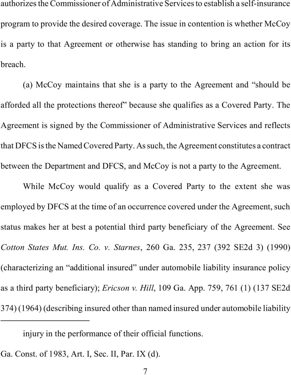 (a) McCoy maintains that she is a party to the Agreement and should be afforded all the protections thereof because she qualifies as a Covered Party.
