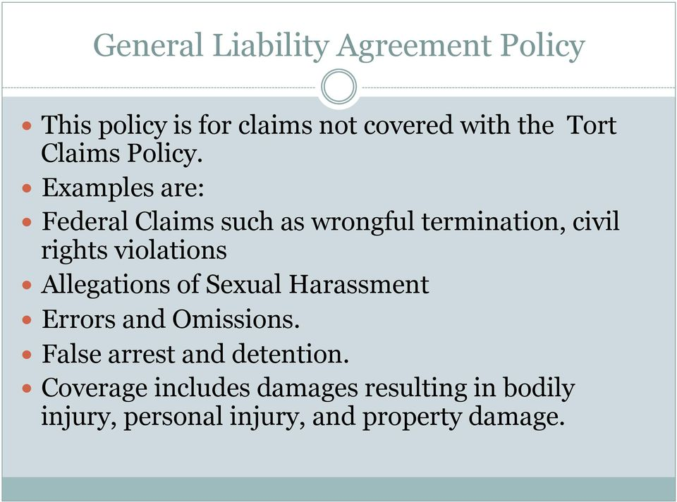 Examples are: Federal Claims such as wrongful termination, civil rights violations