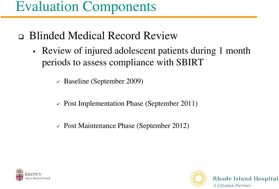 compliance with SBIRT Baseline (September 2009) Post
