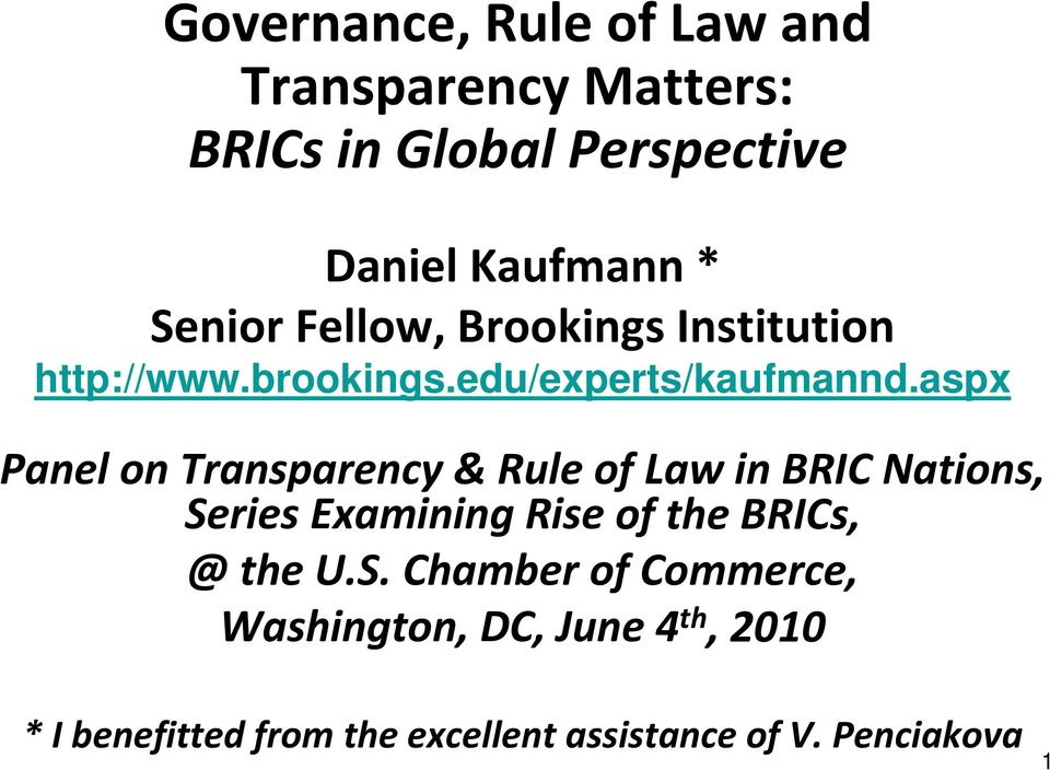 aspx Panel on Transparency & Rule of Law in BRIC Nations, Series Examining Rise of the BRICs, @ the